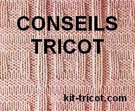 quelques conseils en tricot